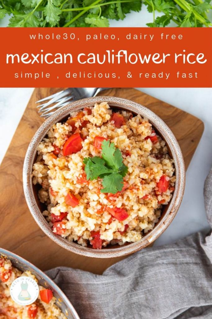 Cauliflower rice and Mexican seasonings transform plain cauliflower rice into a savory keto Mexican rice. This low fat, low calorie, low carb, and dairy free side dish pairs perfectly with your tacos, enchiladas, or bowls.