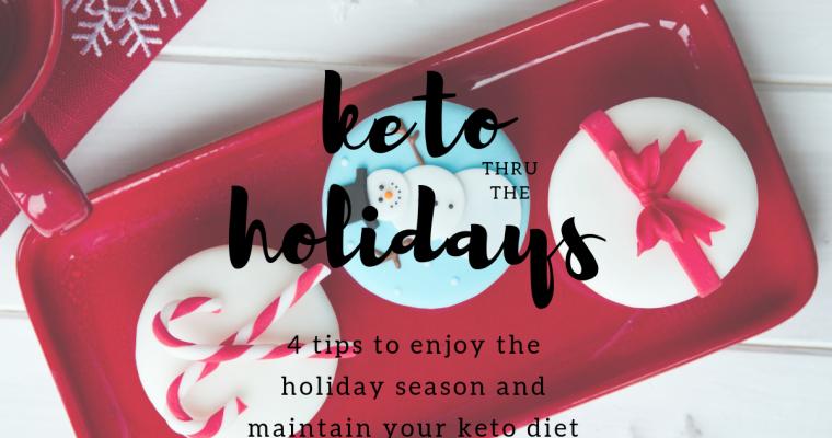 Keto Through the Holidays