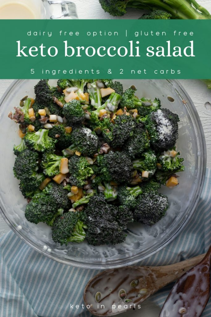 5 ingredient keto broccoli salad! Perfect for summer days by the pool, meal prep, or cook-outs. Dairy free and gluten free and only 2 net carbs per serving!