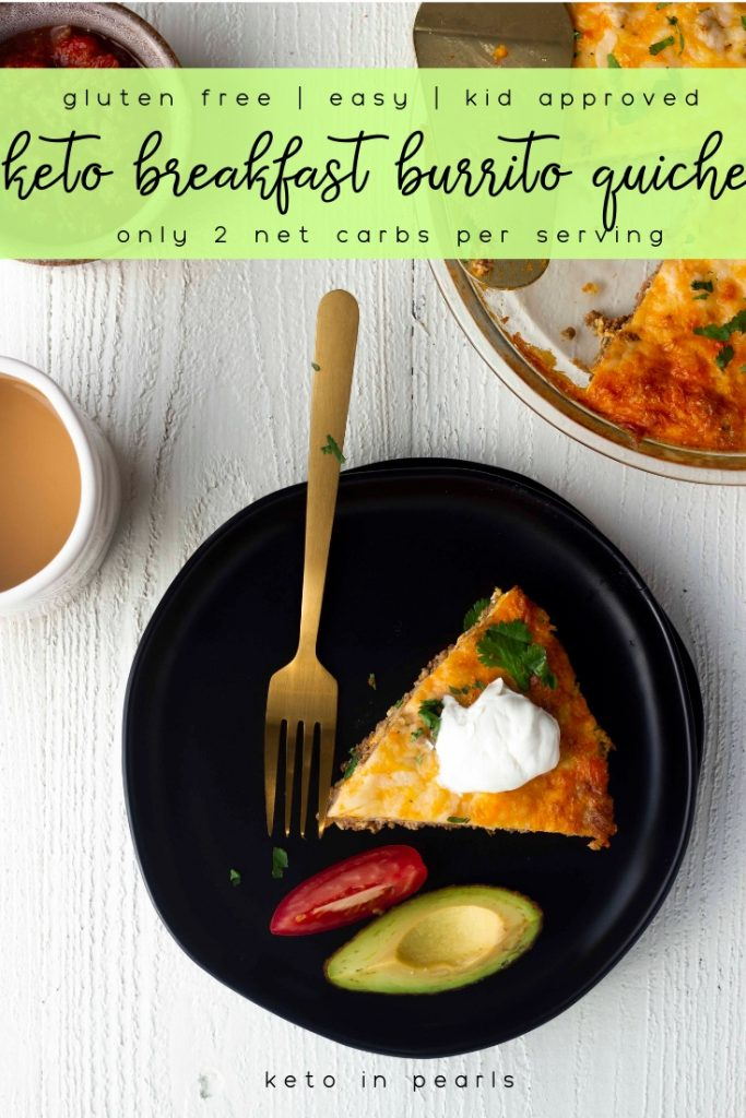 This keto breakfast burrito quiche is meal prep and freezer friendly. Only 2 carbs per serving! Everything you love about a breakfast burrito, in a quiche!