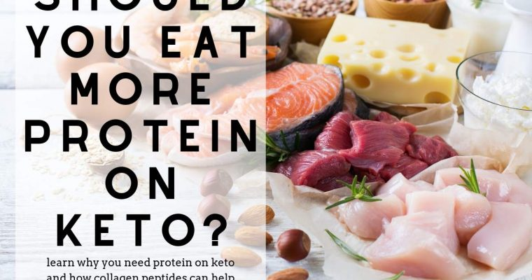 Protein on Keto: Should You Eat More?
