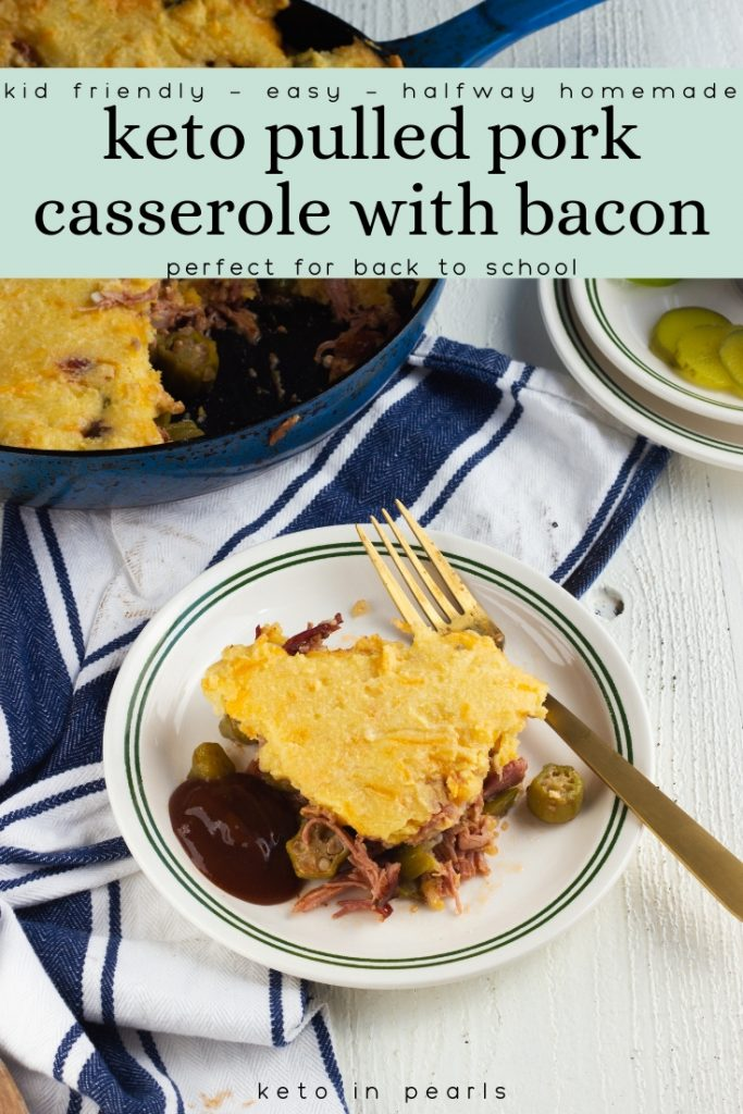 This halfway homemade keto casserole is kid friendly and mom approved! Store bought pulled pork saves time in this easy and fast back to school low carb casserole. A full meal in one skillet and only 8 net carbs per serving!