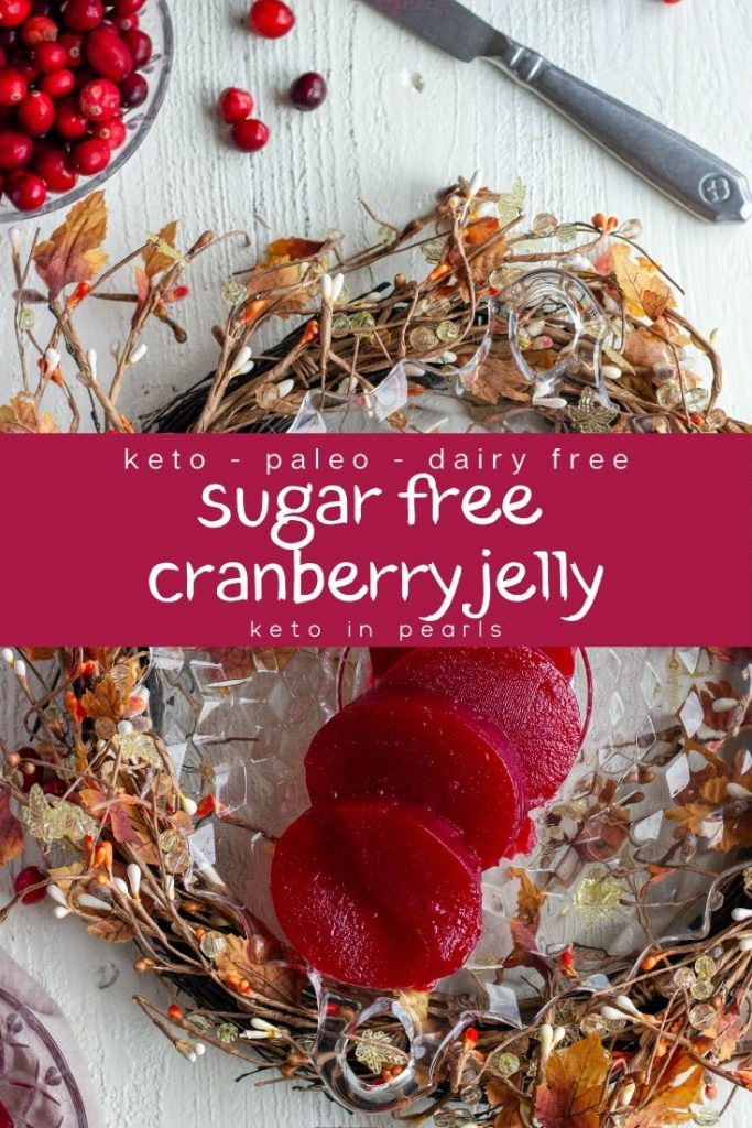Homemade sugar free cranberry jelly made with just 3 ingredients. Keto friendly, dairy free, and paleo cranberry jelly. Just 3 net carbs per serving.