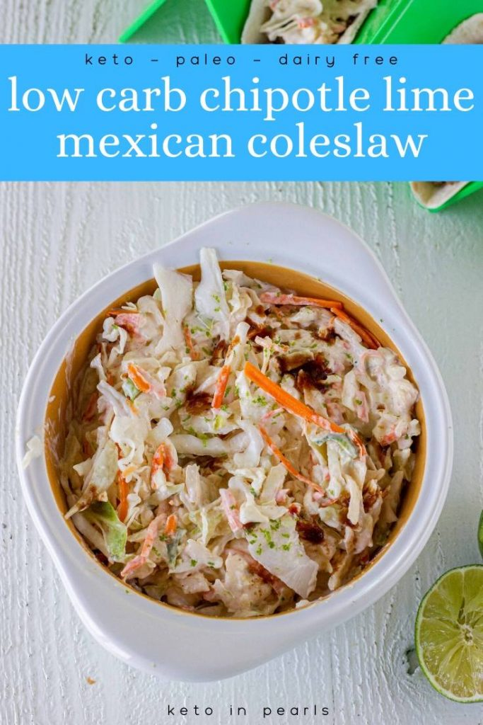 This chipotle lime low carb Mexican coleslaw is a fun and spicy way to top off your favorite tacos, taco salads, or even serve alongside your favorite Mexican dishes! This dairy free, keto, and paleo spicy chipotle coleslaw is just what you need for your future keto tacos.