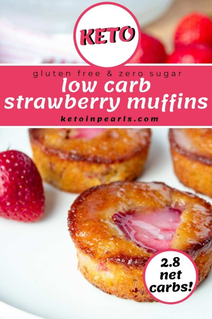 One bowl keto and low carb strawberry muffins use common low carb ingredients, fresh strawberries, and zero sugar. Only 2.8 net carbs and 164 calories each.