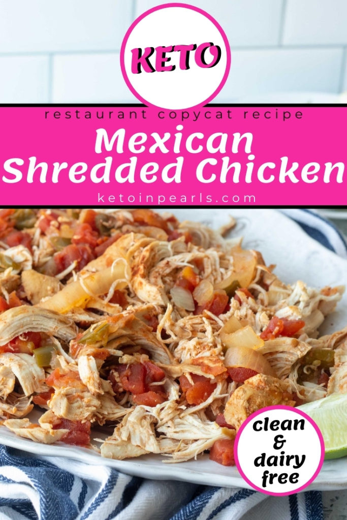 Restaurant style Mexican shredded chicken that is clean, dairy free, keto, and low carb. No packets, preservatives, or junk! Copycat your favorite Mexican restaurant with this easy and clean Mexican shredded chicken.