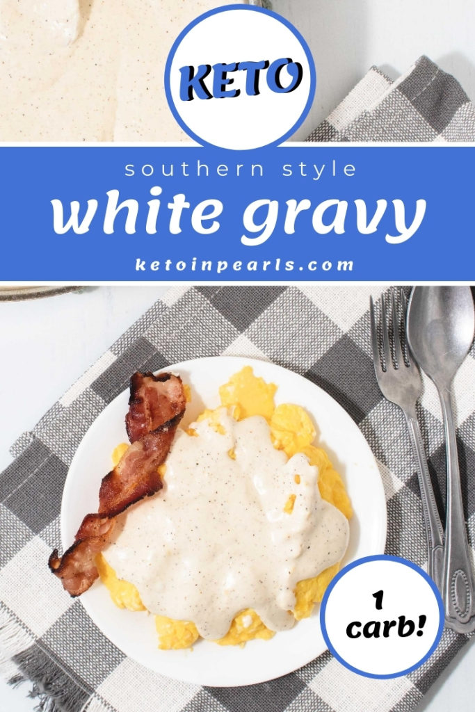 A creamy Southern style low carb gravy. No flours or mixes required for this delicious and thick keto white gravy! Perfect for topping your favorite biscuit, pork chop, or scrambled eggs.