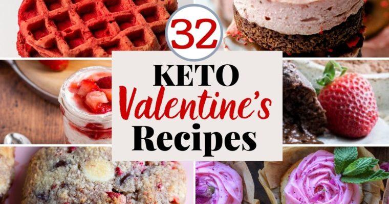 30+ Keto Valentine's Day Inspired Recipes